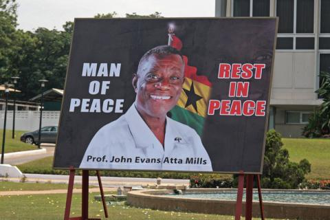 Billboard in Accra, Ghana, marking the death of President John Atta Mills in July 2012: The vacancy was filled without any political problems, as power passed smoothly, according to constitutional norms, to the then vice-president, John Mahama. 