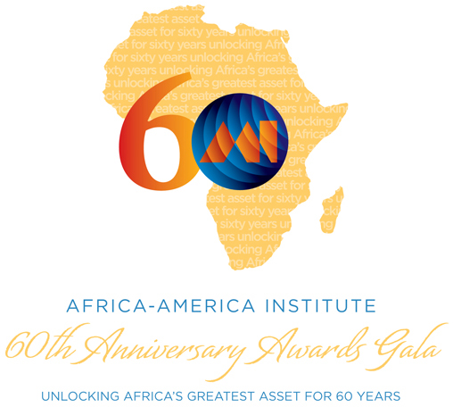 "The Africa-America Institute Announces 60th Anniversary Celebration: ""Unlocking Africa's Greatest Asset for 60 Years"""