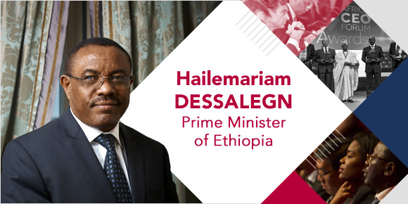 Hailemariam Dessalegn, Prime Minister of Ethiopia, guest of honor at the AFRICA CEO FORUM 2017