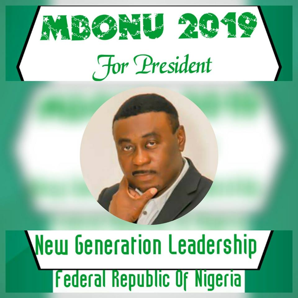 Sam Mbonu Okey says he wants to offer Nigeria a new generation leadership