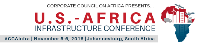 Corporate Council on Africa set to host U.S.-Africa Infrastructure Innovation Conference in Johannesburg, South Africa, Nov 5-6, 2018