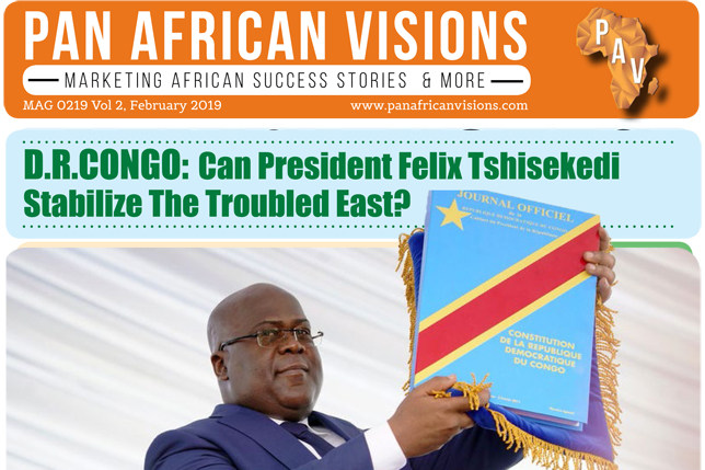 Pan African Vision News Magazine VOL 2 – February 2019