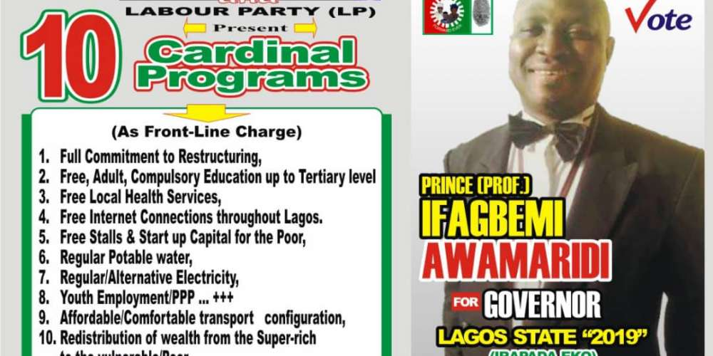 Lagos: Governorship Elections portend calamity for Nigeria – Ifagbemi ,LP, governorship candidate in Lagos
